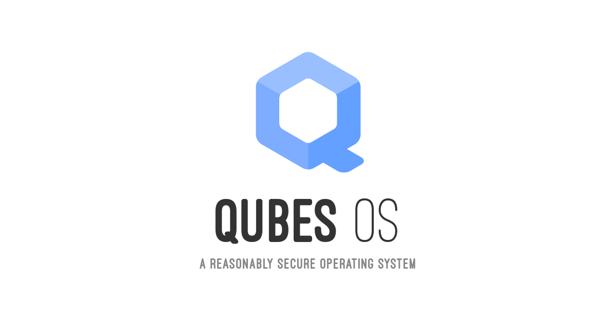 Qubes OS: A reasonably secure operating system